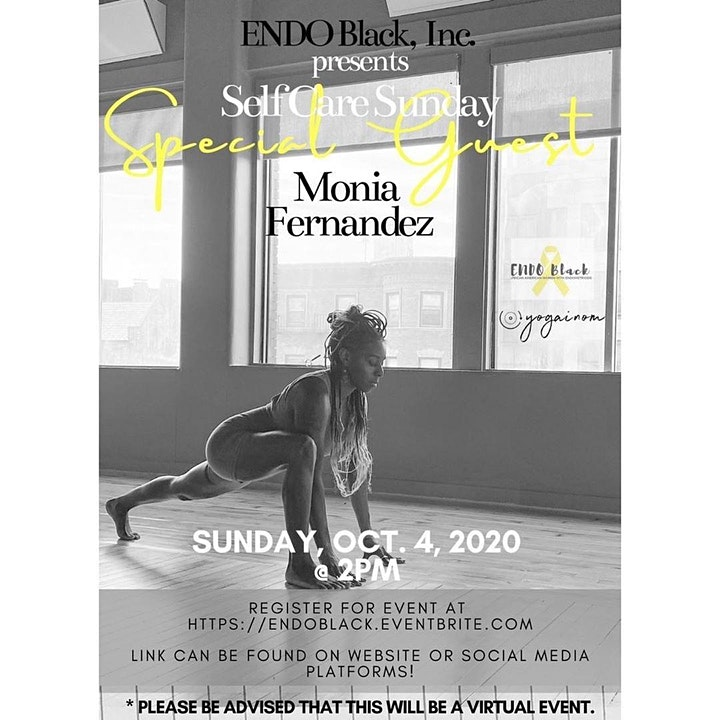 Endo Black, Inc Presents  Self-Care Sunday Ft  Yoga W/ Monia Fernandez image