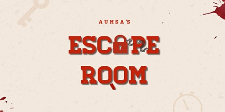 """AUMSA's """"How to Get Away with Murder"""" Escape Room tickets"""