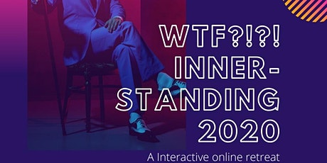WTF?!?! Inner Standing 2020 tickets