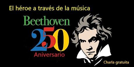 Beethoven, el héroe a través de la música tickets