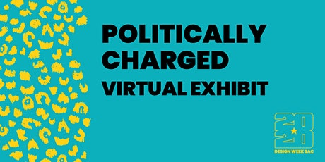 Politically Charged Virtual Exhibit tickets