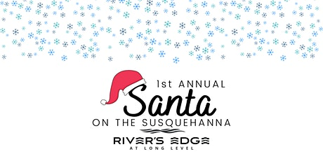 Santa on the Susquehanna tickets