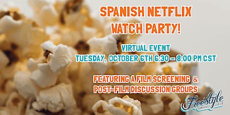 Spanish Netflix Watch Party tickets