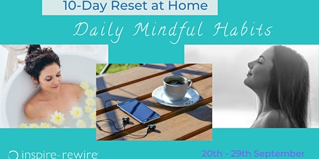 Daily Mindful Habits (10 Day Reset) tickets