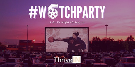 #WatchParty: Girls Night (Drive) In tickets