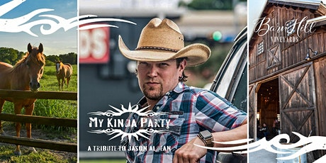 Jason Aldean Tribute by My Kinda Party  - Great Texas Wine and HUGE skies! tickets
