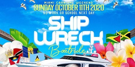 Shipwreck  Boatride - Miami Carnival Weekend - Columbus Weekend tickets