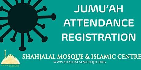 JUMU'AH BOOKING | FRIDAY 18 SEPTEMBER|  SHAHJALAL  tickets