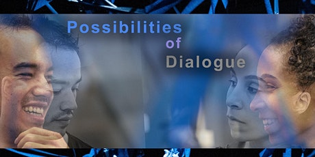 Possibilities of Dialogue: An Interactive, Online Event tickets