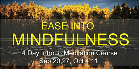 Ease Into Mindfulness tickets