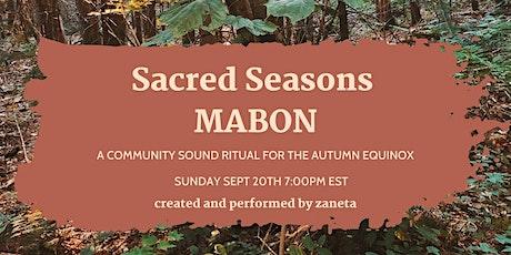 SACRED SEASONS: MABON - a livestream sound ritual for the Autumn Equinox tickets