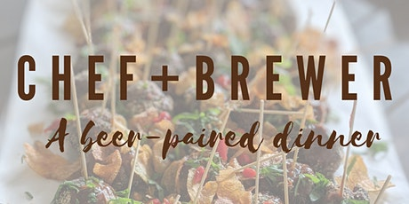 CHEF+BREWER: A beer-paired dinner tickets