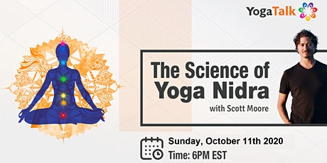 The Science of Yoga Nidra with Scott Moore Oct 11th tickets