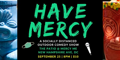 Have Mercy tickets