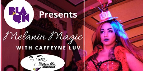 Melanin Magic: Intro Burlesque Workshop with Caffeyne Luv tickets