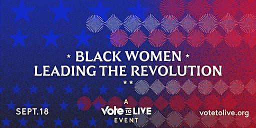 Black Women Leading the Revolution