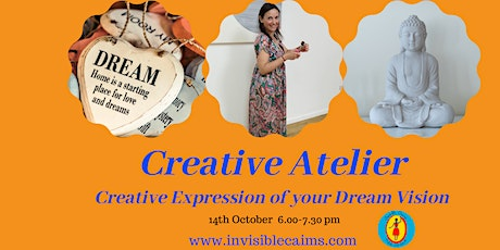 Creative Atelier: Expression of your Dream Vision -online and in the studio tickets