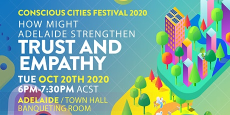 How might Adelaide build  trust and empathy? tickets