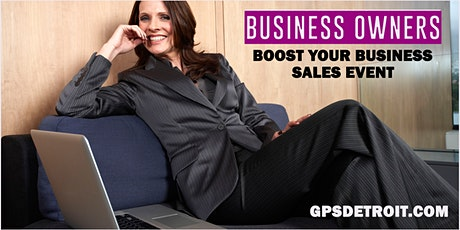 (Free) Boost Your Business Sales Event tickets