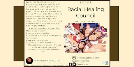 Racial  Healing Council for Families - C1 tickets