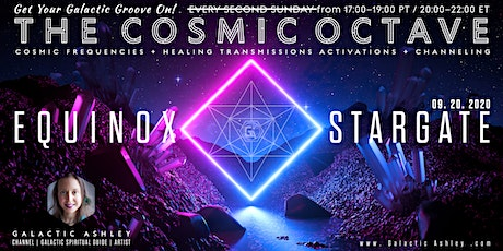 The Cosmic Octave : Equinox Stargate - Soular Dragon Heart Activation tickets