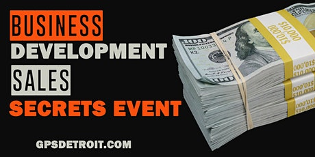 (Free) Business Development Sales Secrets Event tickets