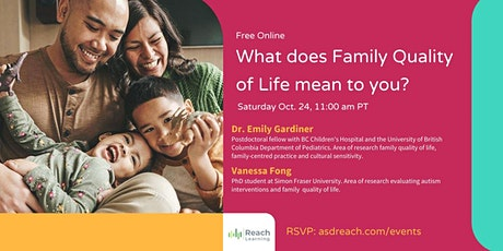 What doesFamily Quality of Life mean to you? tickets