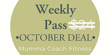Week 1 - Save $6 a week with my weekly pass - Mumma Coach Fitness tickets