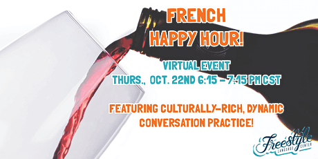 French Happy Hour with Freestyle Language! tickets
