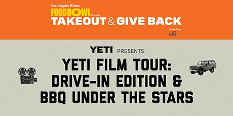 LA Times Food Bowl: Drive-in BBQ & Film Presented by YETI tickets