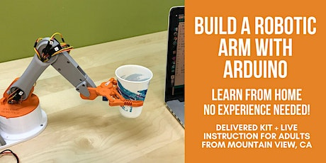 Build A Robotic Arm With Arduino - For Adults tickets