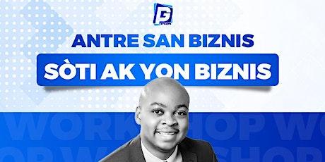 Antre san Biznis, sòti ak yon biznis tickets