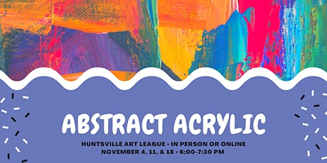 Acrylics: Abstract tickets