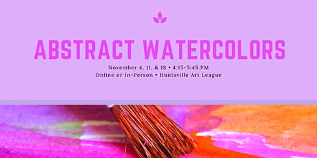 Intro to Watercolors: Abstract (Online) tickets
