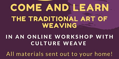 Aboriginal Student Club presents:Online Weaving workshop with Culture Weave tickets