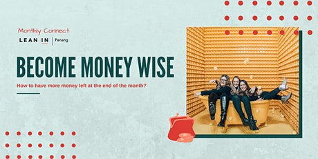 Lean In Penang Monthly: Become Money Wise tickets