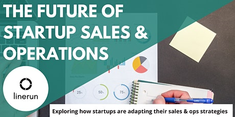 The Future of Startup Sales and Operations tickets