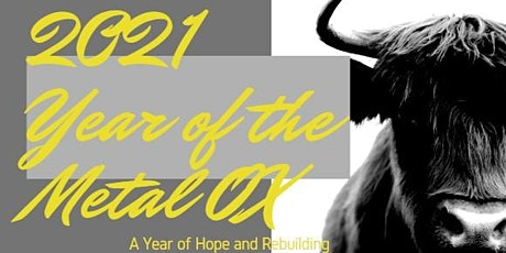 2021 Year of METAL OX ... What's in store for YOU ... moving forward tickets