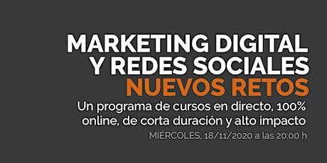 Marketing digital y redes sociales para hacer frente a los nuevos retos entradas