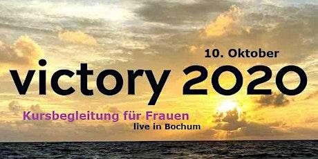 Victory 2020 - für Frauen - live in Bochum - Vortragsbegleitung Tickets