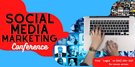 Social Media Marketing Conference| Learn to Generate Income Online (TODAY) tickets