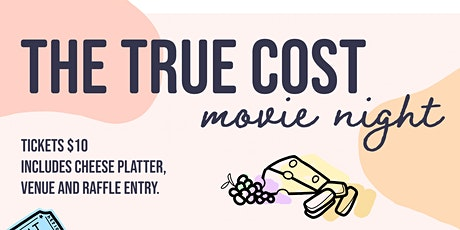 The True Cost Movie Screening  - Cheese and Chat tickets