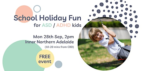 School Holiday Fun for ASD/ADHD Kids (Inner North) tickets