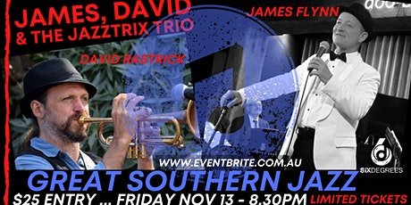 Great Southern Jazz - James Flynn and David Rastrick Live at Six Degrees tickets