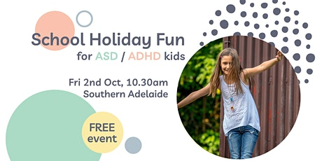 School Holiday Fun for ASD / ADHD Kids (South) tickets