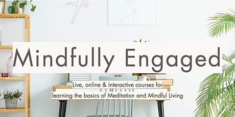 Mindfulness, Meditation, and Creative Flow tickets