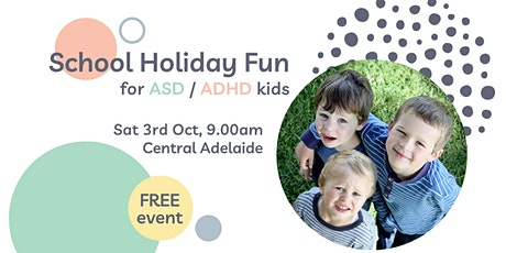 School Holiday Fun for ASD / ADHD Kids (Central) tickets