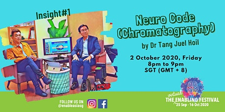 Insight#1 Neuro Code (Chromatography) by Dr. Tang Juel Hoi tickets