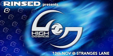 RINSED //High Dosage (NZ) tickets