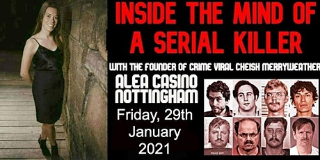 Inside The Mind Of A Serial Killer - Nottingham tickets